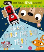 What''s under the bed, ted?